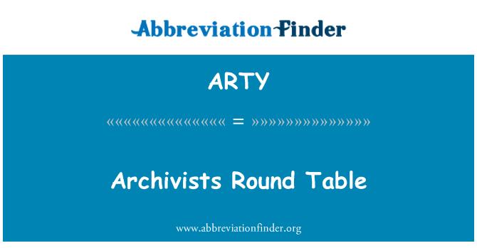 ARTY: Archivists Mesyuarat Meja Bulat