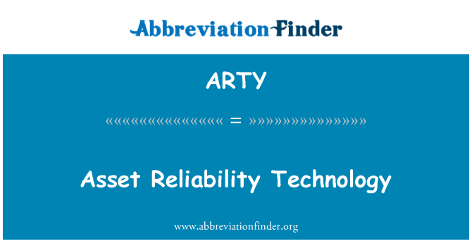 ARTY: 资产可靠性技术