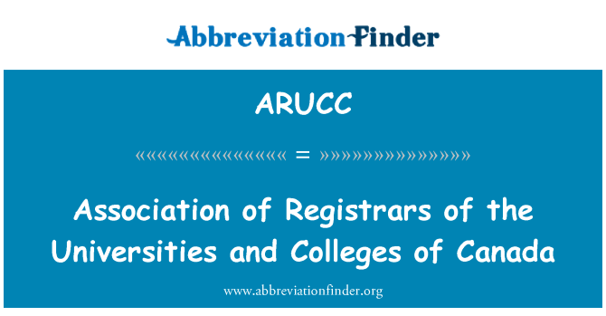 ARUCC: Association of Registrars of the Universities and Colleges of Canada