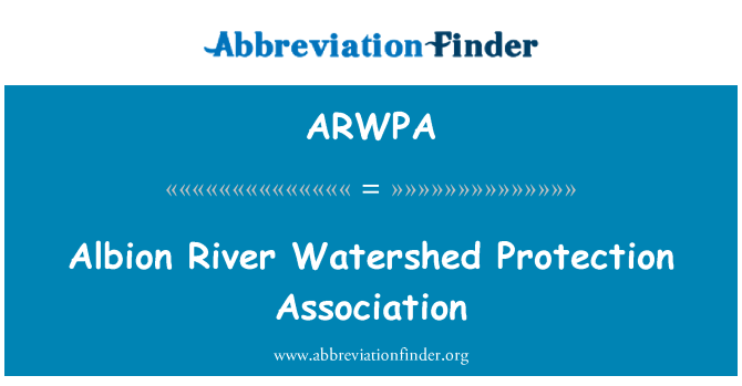 ARWPA: Albion River Watershed Protection Association