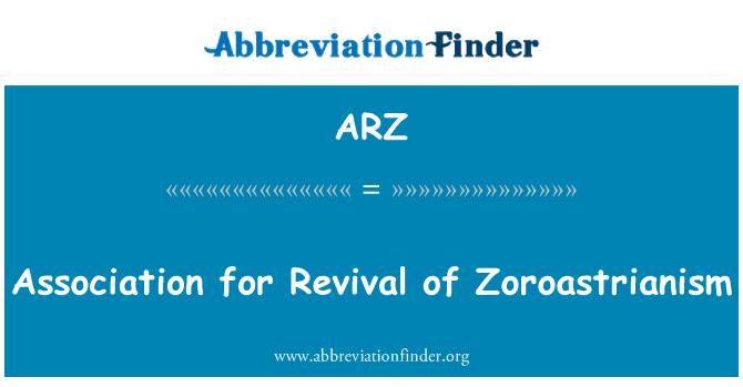 ARZ: Association for Revival of Zoroastrianism