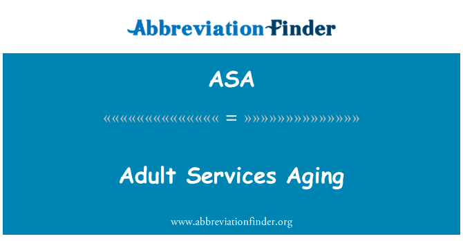 ASA: Dewasa Perkhidmatan penuaan