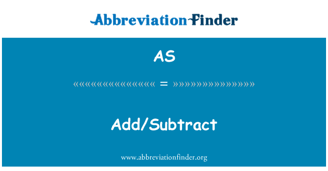 AS: Add/Subtract