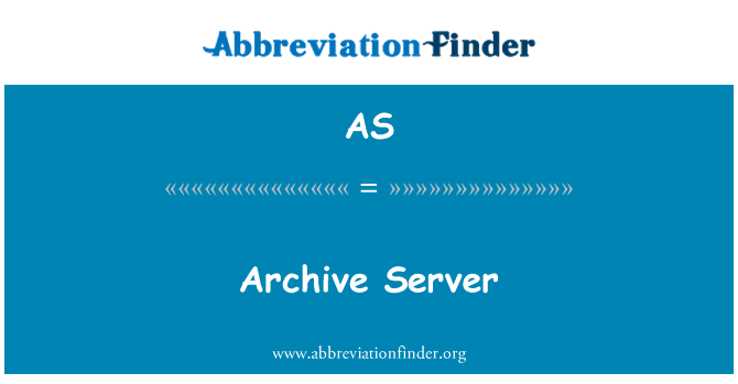 AS: Archive Server