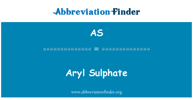 AS: Aryl Sulphate