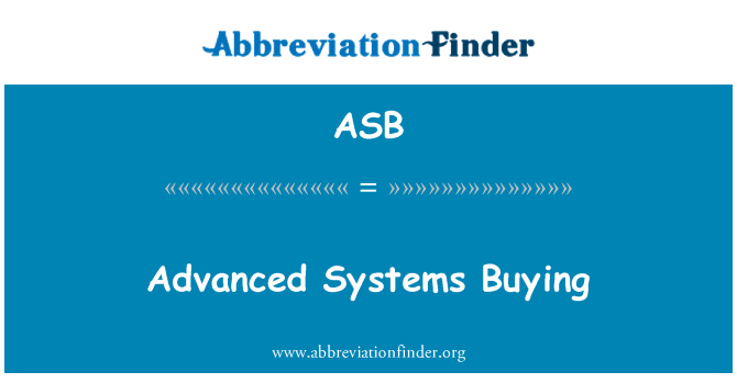 ASB: Advanced Systems Buying
