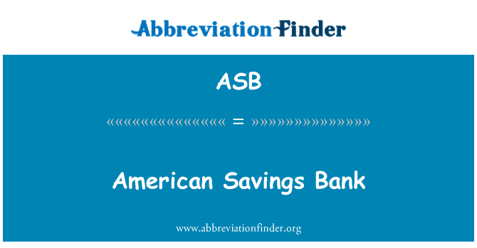 ASB: American Savings Bank