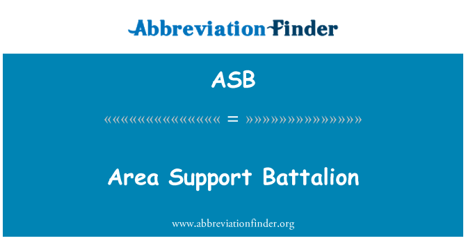 ASB: Area Support Battalion
