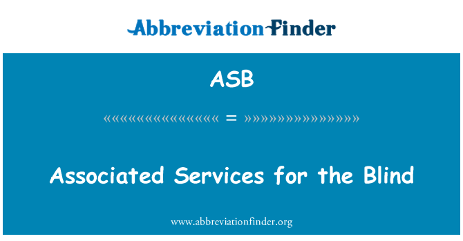 ASB: Associated Services for the Blind