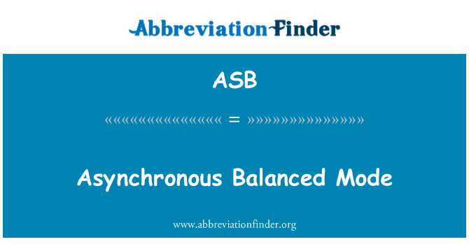 ASB: Asynchronous Balanced Mode