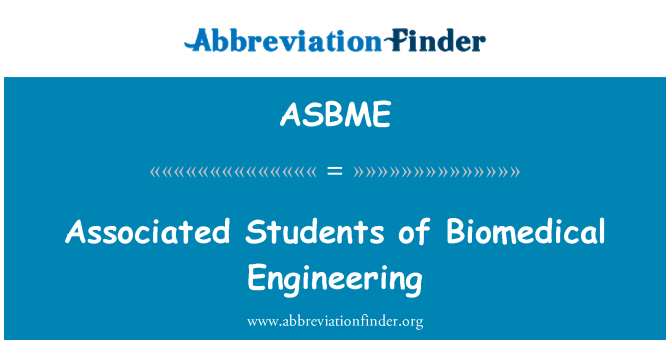 ASBME: Associated Students of Biomedical Engineering