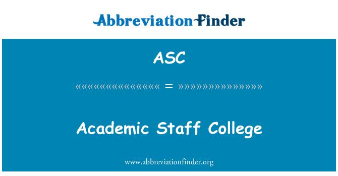 ASC: Academic Staff College