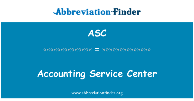 ASC: Accounting Service Center