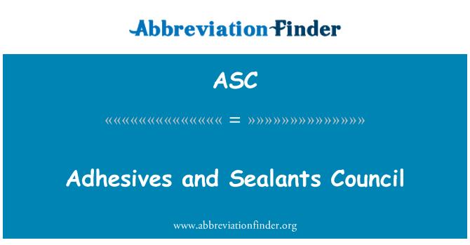 ASC: Adhesives and Sealants Council