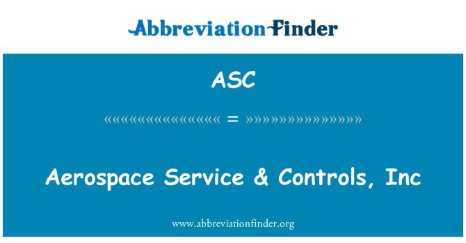 ASC: Aerospace Service & Controls, Inc