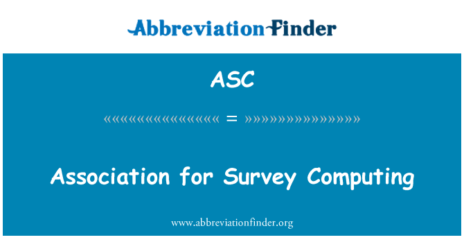 ASC: Association for Survey Computing