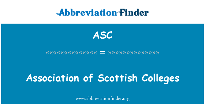 ASC: Association of Scottish Colleges