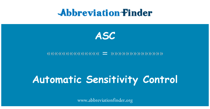 ASC: Automatic Sensitivity Control