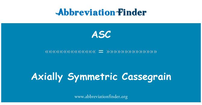 ASC: Axially Symmetric Cassegrain