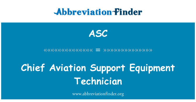ASC: Chief Aviation Support Equipment Technician