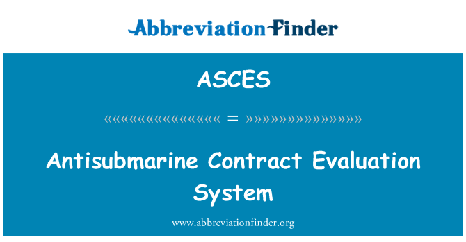 ASCES: Antisubmarine Contract Evaluation System