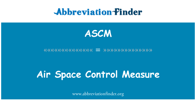 ASCM: Medida de Control de espacio aéreo