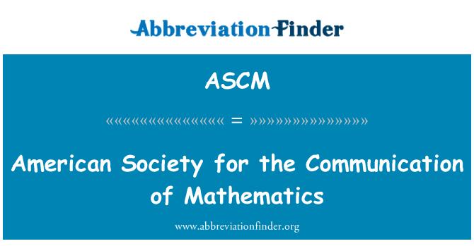 ASCM: Sociedad Americana para la comunicación de las matemáticas