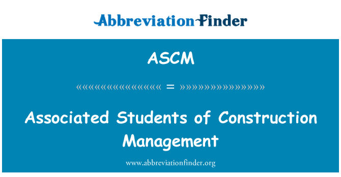 ASCM: Estudiantes asociados de gestión de la construcción
