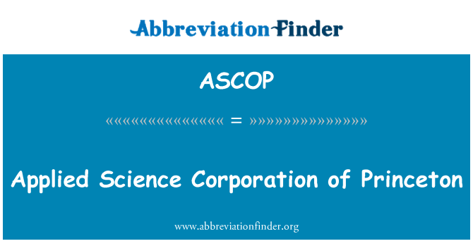 ASCOP: Applied Science Corporation of Princeton