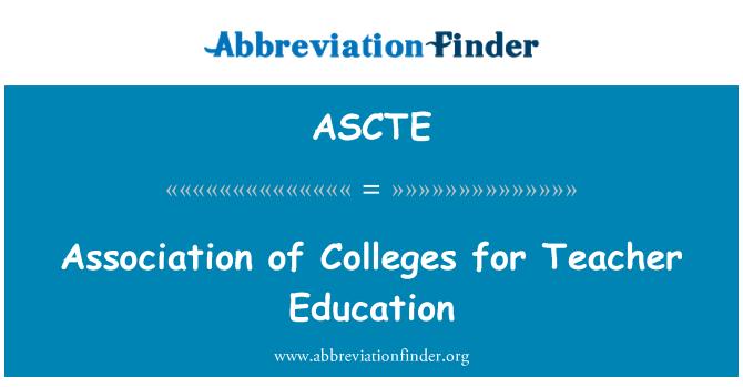 ASCTE: Association of Colleges for Teacher Education