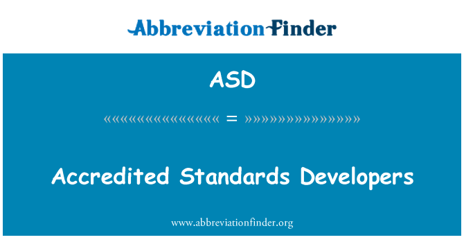 ASD: Accredited Standards Developers