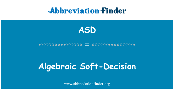 ASD: Algebraic Soft-Decision