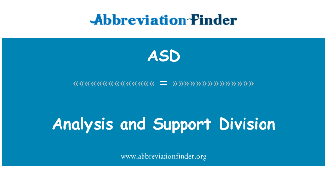 ASD: Analysis and Support Division