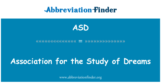 ASD: Association for the Study of Dreams
