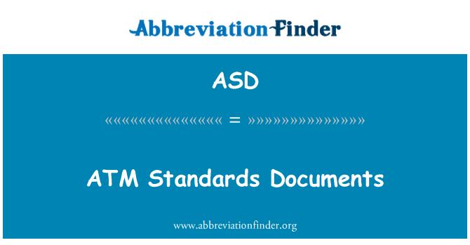ASD: ATM Standards Documents