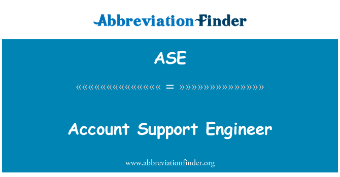 ASE: Account Support Engineer