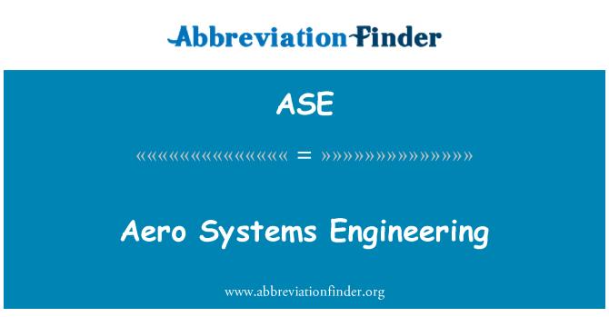ASE: Aero Systems Engineering