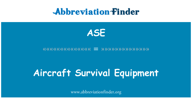 ASE: Aircraft Survival Equipment