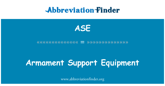 ASE: Armament Support Equipment