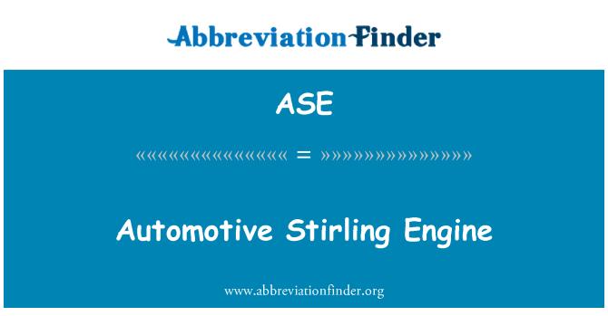 ASE: Automotive Stirling Engine