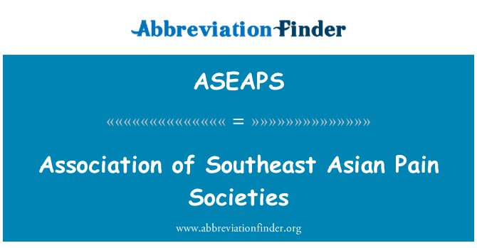 ASEAPS: Association of Southeast Asian Pain Societies