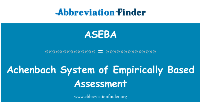 ASEBA: Achenbach System of Empirically Based Assessment
