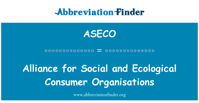 ASECO: Alliance for Social and Ecological Consumer Organisations