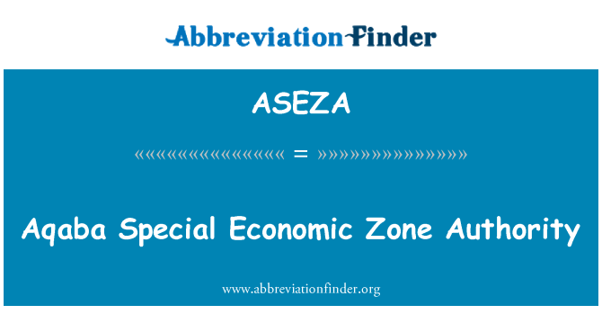 ASEZA: Aqaba Special Economic Zone Authority