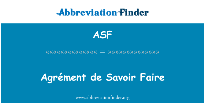ASF: Agrément de Savoir Faire