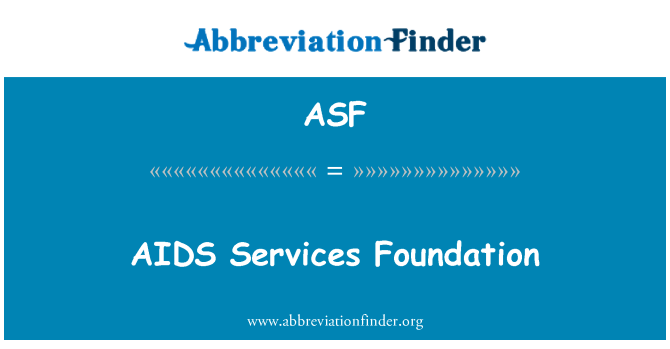 ASF: AIDS Services Foundation