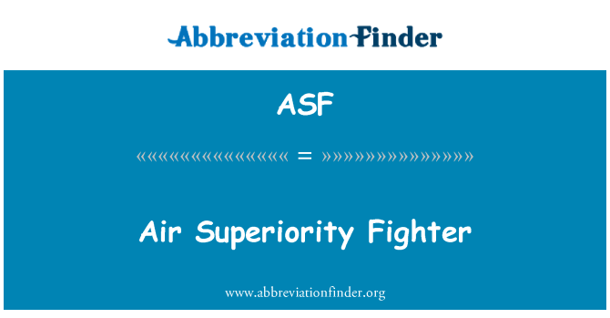 ASF: Air Superiority Fighter