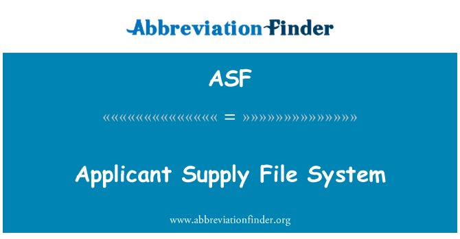 ASF: Applicant Supply File System