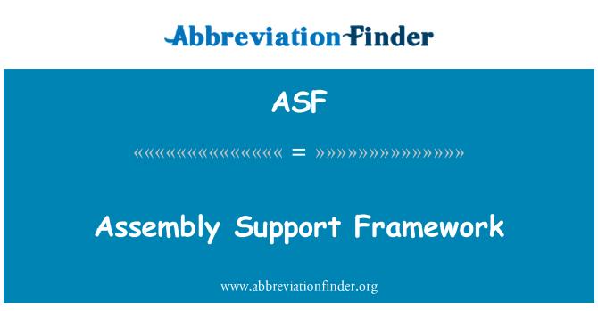 ASF: Assembly Support Framework