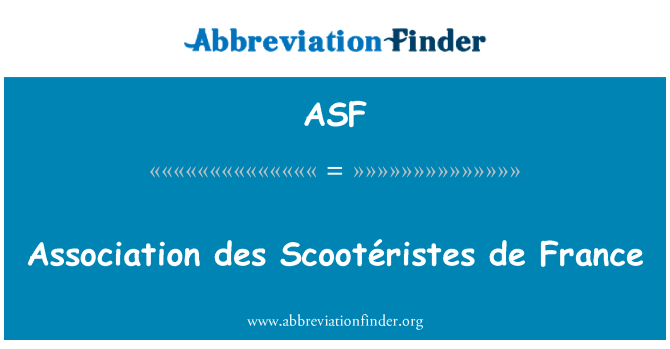 ASF: Association des Scootéristes de France